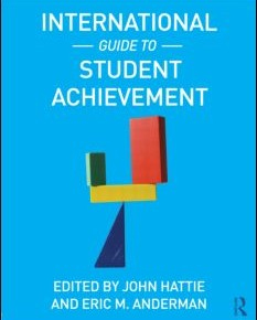John Hattie / Eric Anderman (Ed.) (2013): International Guide to Student Achievement.